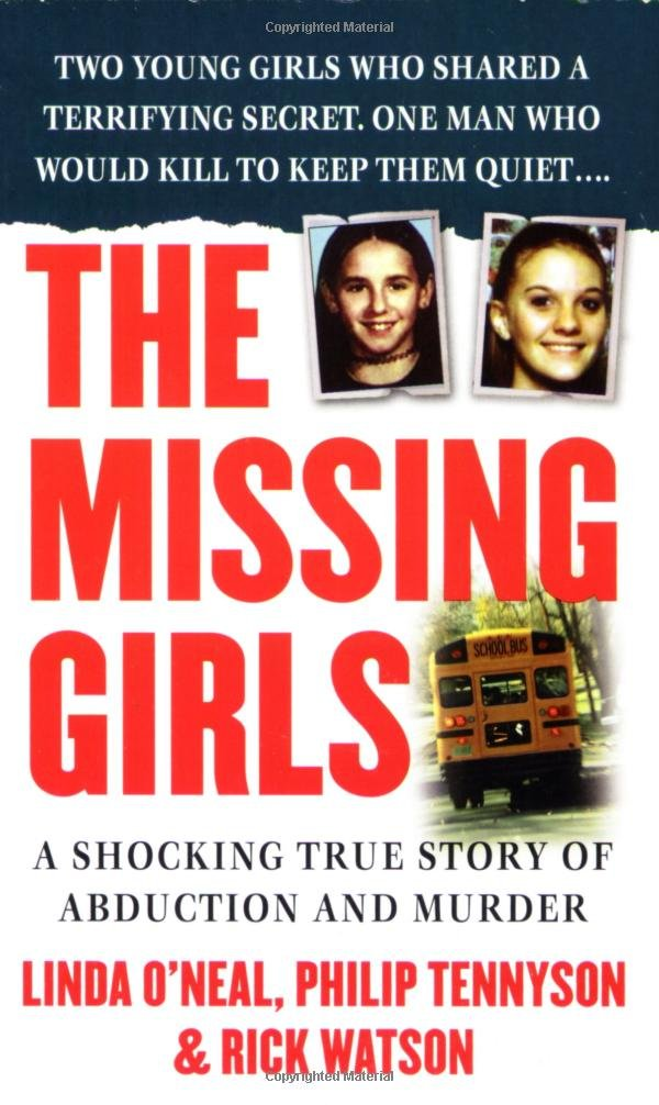 Read Online The Missing Girls: A Shocking True Story of Abduction and Murder (St. Martin's True Crime Library) pdf