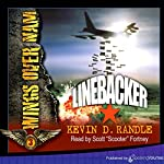 Linebacker: Wings Over Nam, Book 3 | Kevin D. Randle
