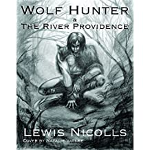 Wolf Hunter and the River Providence
