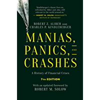 Manias, Panics, and Crashes: A History of Financial Crises, Seventh Edition (English Edition)