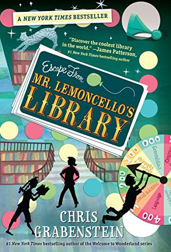 Escape from Mr. Lemoncello's Library (Willy Wonka And The Chocolate Factory Author)