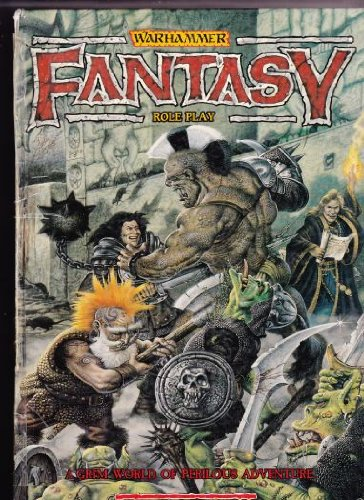 (Warhammer Fantasy Roleplay: A Grim World of Perilous Adventure (Warhammer Fantasy Roleplay))