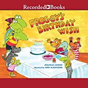 Froggy's Birthday Wish | Jonathan London
