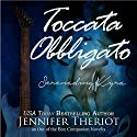 Toccata Obbligato - Serenading Kyra (Out of the Box) Audiobook by Jennifer Theriot Narrated by Zachary Liebenstein