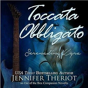 Toccata Obbligato - Serenading Kyra (Out of the Box) Audiobook