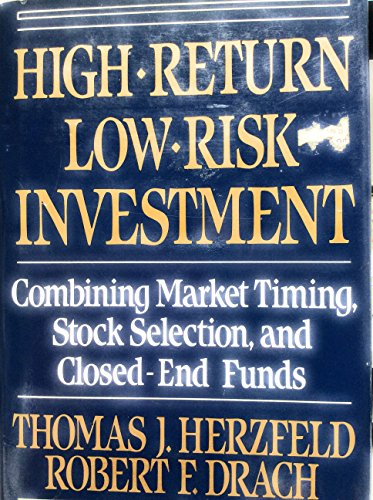 High Return Low Risk Investment  Combining Market Timing  Stock Selection  And Closed End Funds