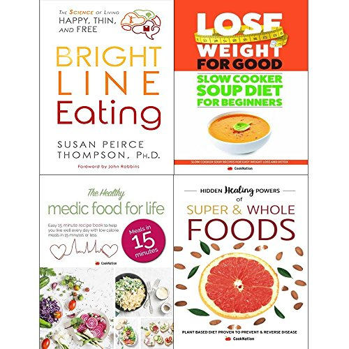 Bright line eating [hardcover], slow cooker soup diethealthy medic food for life and hidden healing powers of super & whole foods 4 books collection set