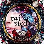 Twisted | Elizabeth Montgomery