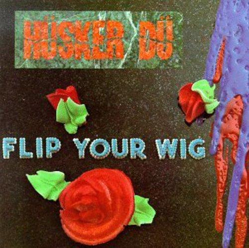 Flip Your Wig [Vinyl]]()
