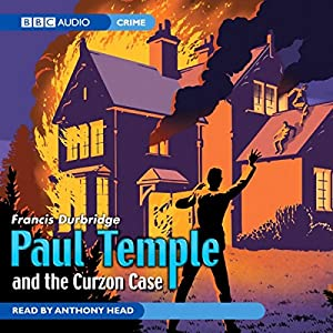 Paul Temple and the Curzon Case (Unabridged) Performance