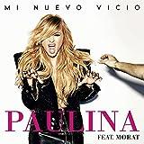 Mi Nuevo Vicio [feat. Morat]