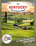 The Kentucky Fact and Picture Book: Fun Facts for Kids About Kentucky (Turn and Learn)