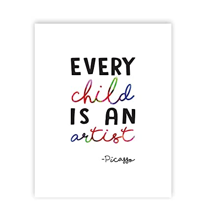 Quotes for kids art display Every Child is an Artist Pablo Picasso Quote  05x07 Inch Print, Wall Decal Decor Picasso Wall Decal Quote, Every Child is