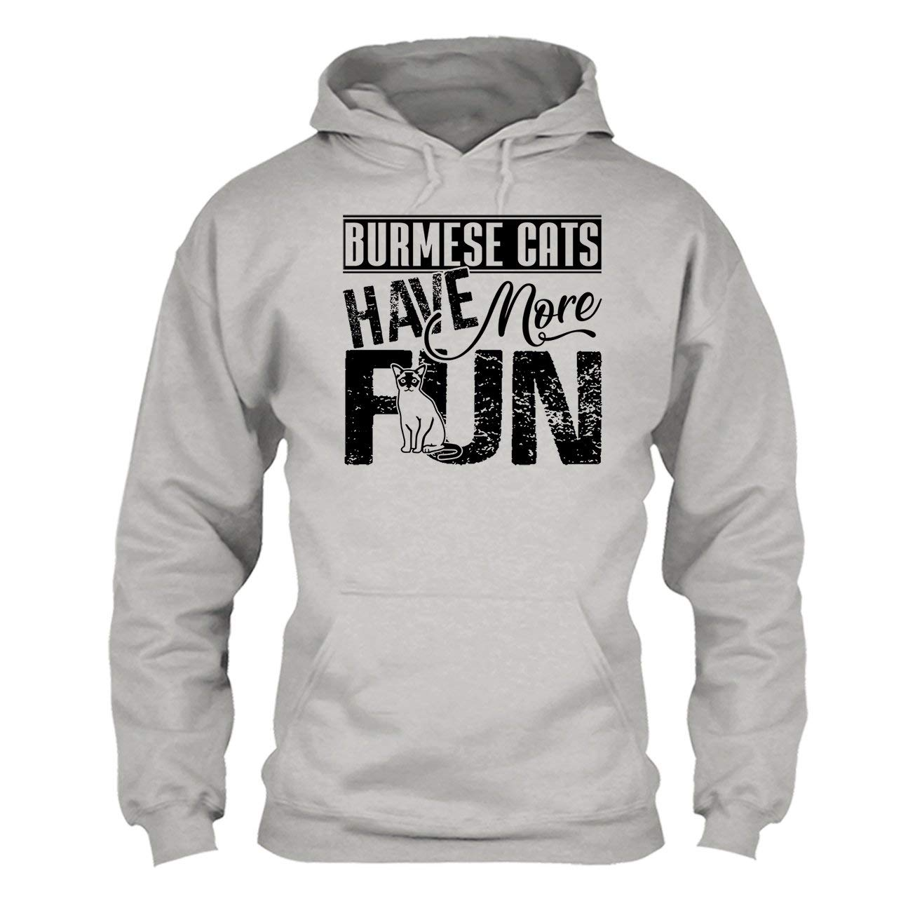 Cool Burmese Cats Have More Fun Tshirt Sweatshirt Design