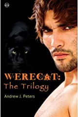 Werecat: The Trilogy Kindle Edition
