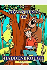 Adventures of Haddenbrough Paperback