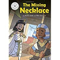 The Missing Necklace: Independent Reading White 10