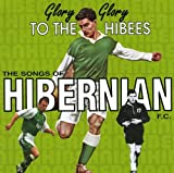Hibernian FC: Glory Glory to the Hibees