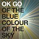 Of The Blue Colour Of The Sky (Deluxe/Extra Nice Edition)