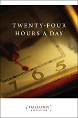 Twenty-Four Hours a Day (Hazelden Meditations Book 1) Kindle Edition