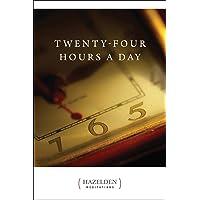 Twenty-Four Hours a Day (Hazelden Meditations Book 1)