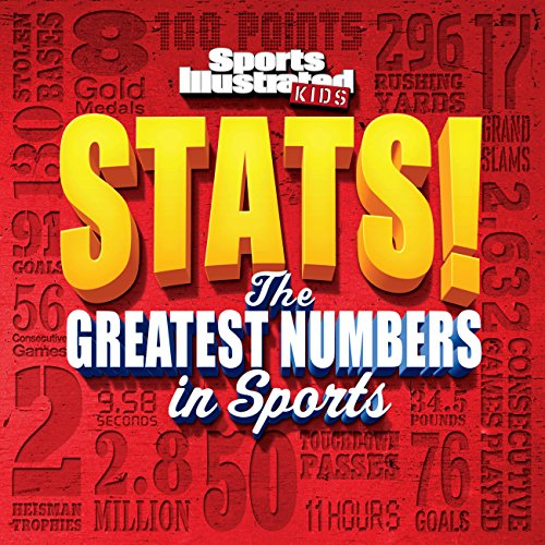 Sports Illustrated Kids STATS!: ...