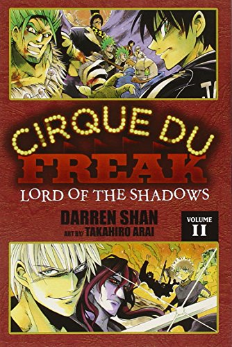 Cirque Du Freak: The Manga, Vol. 11: Lord of the Shadows (Cirque Du Freak: The Manga, 11) Paperback – October 25, 2011