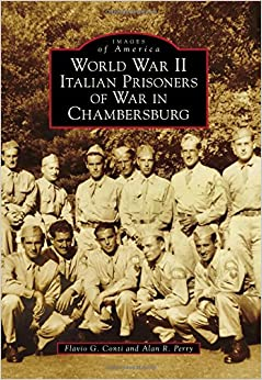 Book World War II Italian Prisoners of War in Chambersburg (Images of America)