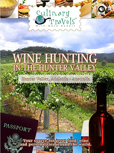 Culinary Travels - Wine Hunting in the Hunter Valley - Adelaide - Australia