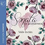 Sonata de primavera [Spring Sonata] | Ramon del Valle-Inclán