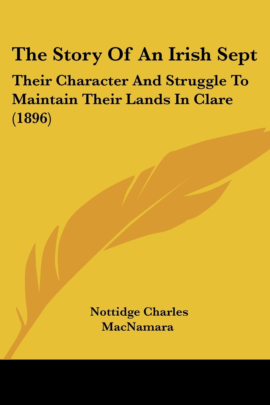 Download The Story Of An Irish Sept: Their Character And Struggle To Maintain Their Lands In Clare (1896) pdf