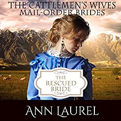 The Rescued Bride: Mail Order Brides