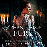 Of Phantoms and Fury | Jessica Verday