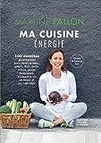 Ma Cuisine Energie - 100 recettes gourmandes pour devenir beau, grand, drôle, mince, jeune, intelligent, audacieux ou le rester si on l'est déjà ! gluten et lactose free