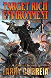 Book cover from Target Rich Environment by Larry Correia