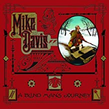 A Blind Man's Journey: The Art of Mike Davis