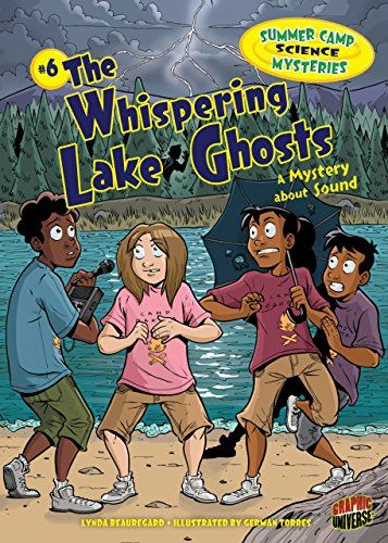 #6 The Whispering Lake Ghosts: A Mystery about Sound (Summer Camp Science Mysteries) by [Beauregard, Lynda]