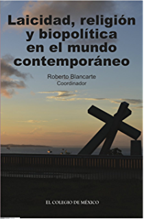 Laicidad, religión y biopolítica en el mundo contemporáneo (Spanish Edition)