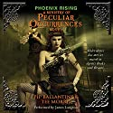 Phoenix Rising: A Ministry of Peculiar Occurrences Novel Audiobook by Pip Ballantine, Tee Morris Narrated by James Langton