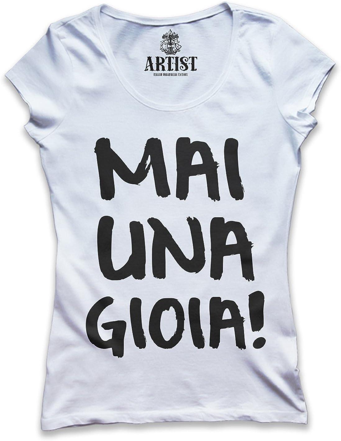ARTIST Tshirt Mai Una Gioia!