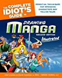 The Complete Idiot's Guide to Drawing Manga Illustrated, John Layman and David Hutchison, 1592578233