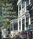 The Most Beautiful Villages and Towns of the South by Bonnie Ramsey (2000-10-23)