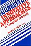 Innovative Approaches to Language Teaching, , 0838428541