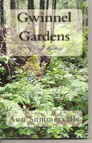 Gwinnel Gardens (Lowenna Series Book 3)