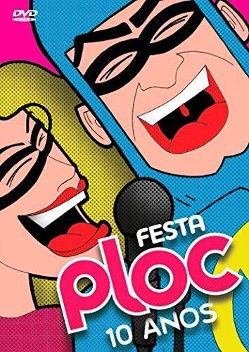 Festa Ploc - 10 Anos - Banda Ploc 80 / Conrado / Mr. Funk / Paquitas