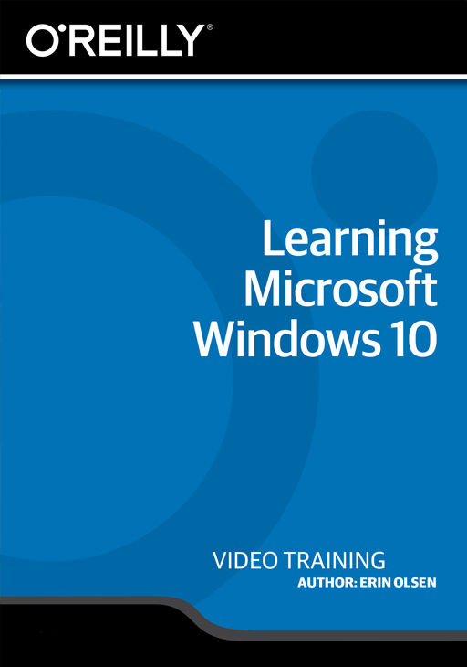 Learning Microsoft Windows 10 [Online Code] by O'Reilly Media