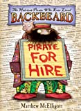 Backbeard - Pirate for Hire, Matthew McElligott, 0802722652