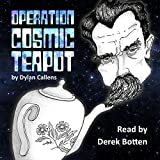 Bargain Audio Book - Operation Cosmic Teapot