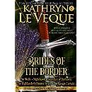 Brides of the Borders: Five Medieval England Scotland Romances
