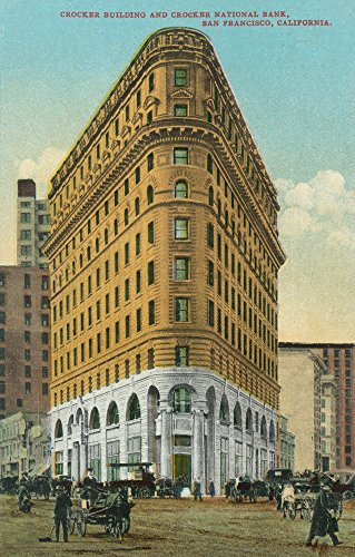 Crocker Bank - San Francisco, California - View of the Crocker Bldg and Crocker National Bank (36x54 Giclee Gallery Print, Wall Decor Travel Poster)